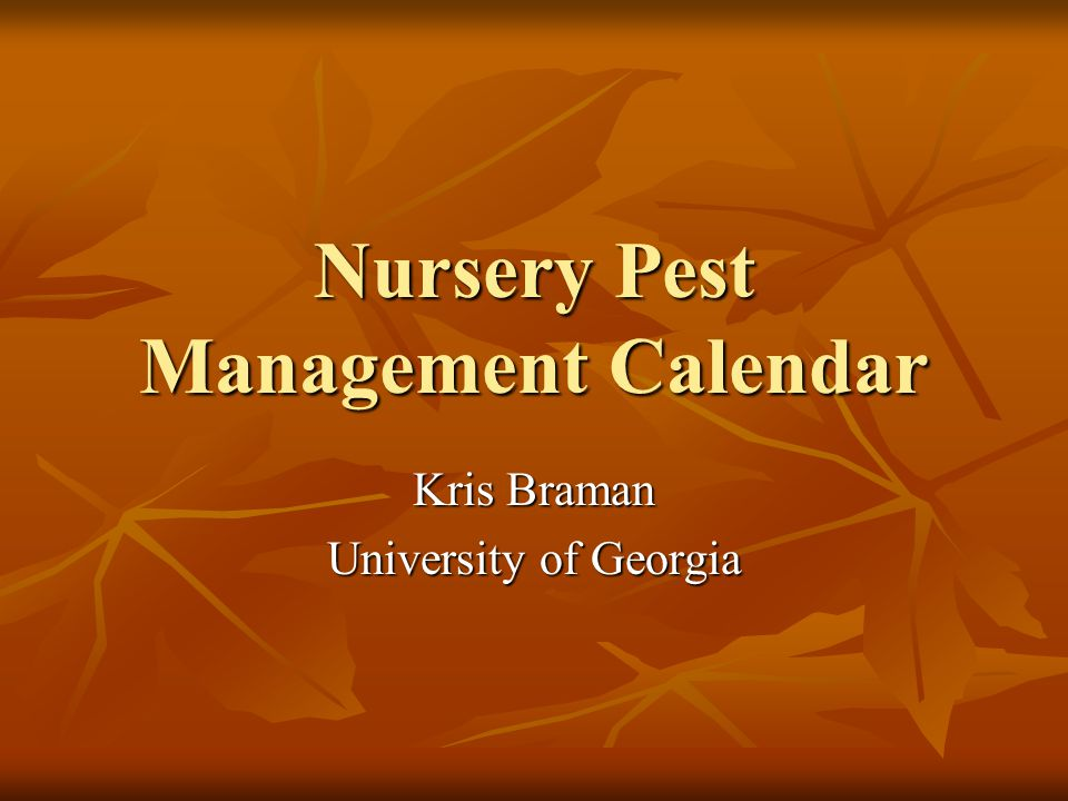 Nursery Pest Management Calendar