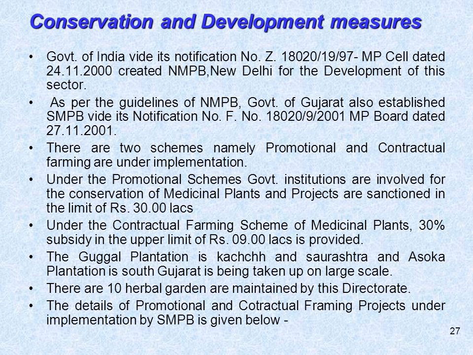 Conservation and Development measures