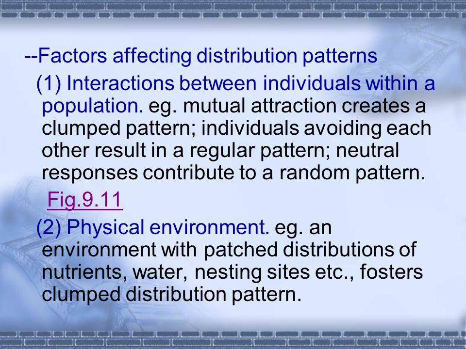 --Factors affecting distribution patterns