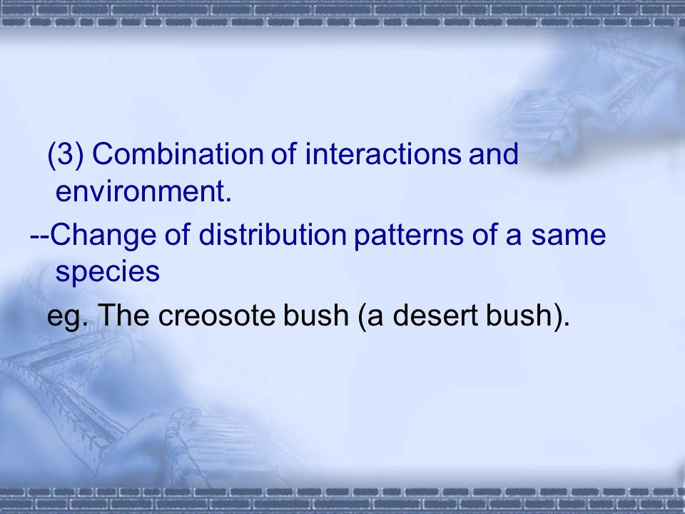 (3) Combination of interactions and environment.