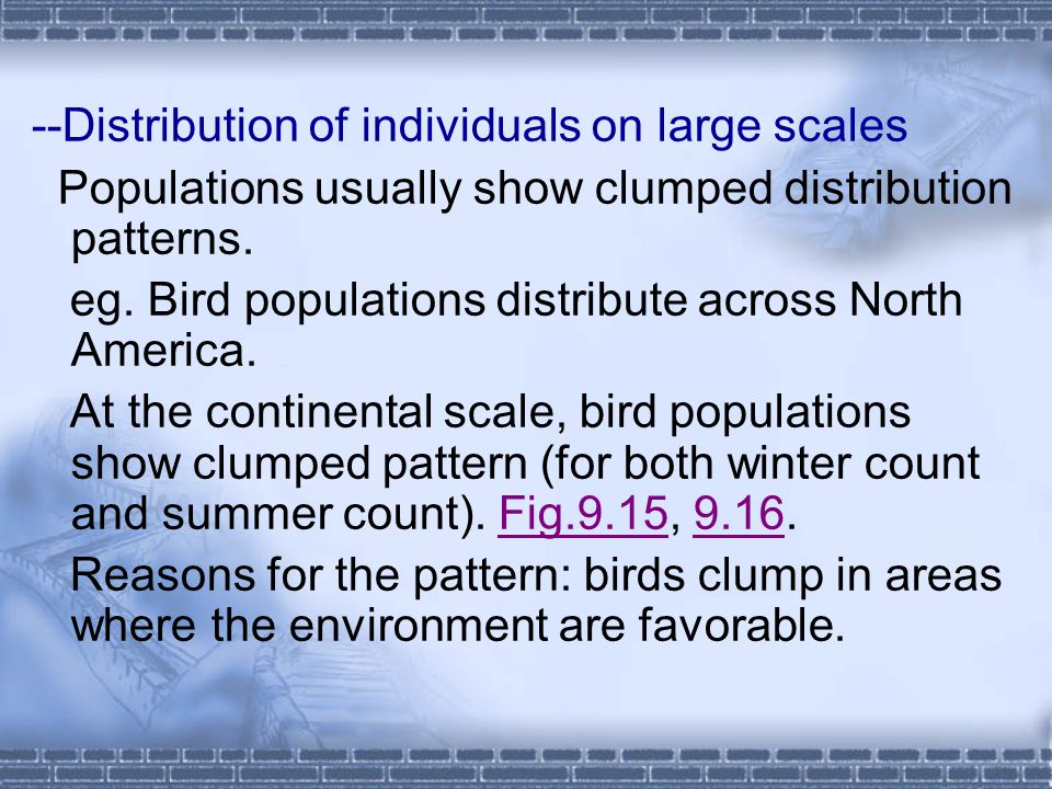 --Distribution of individuals on large scales