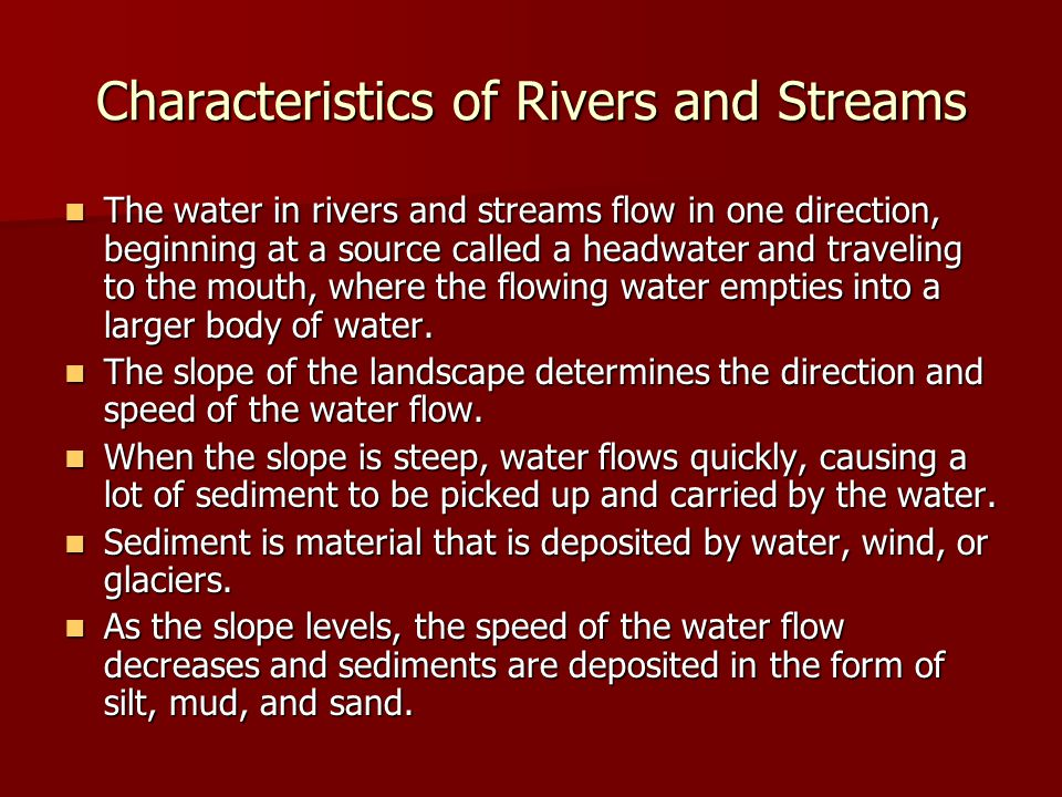 Characteristics of Rivers and Streams
