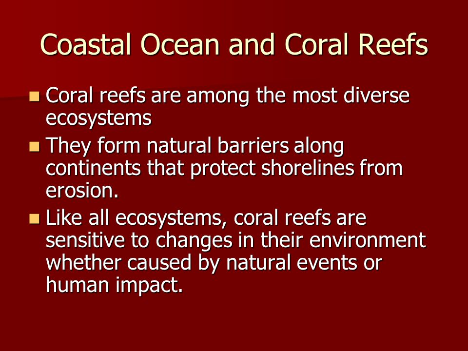 Coastal Ocean and Coral Reefs