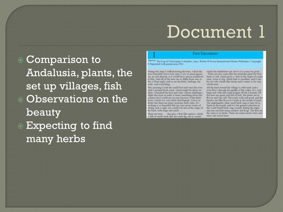 Document 1 Comparison to Andalusia, plants, the set up villages, fish