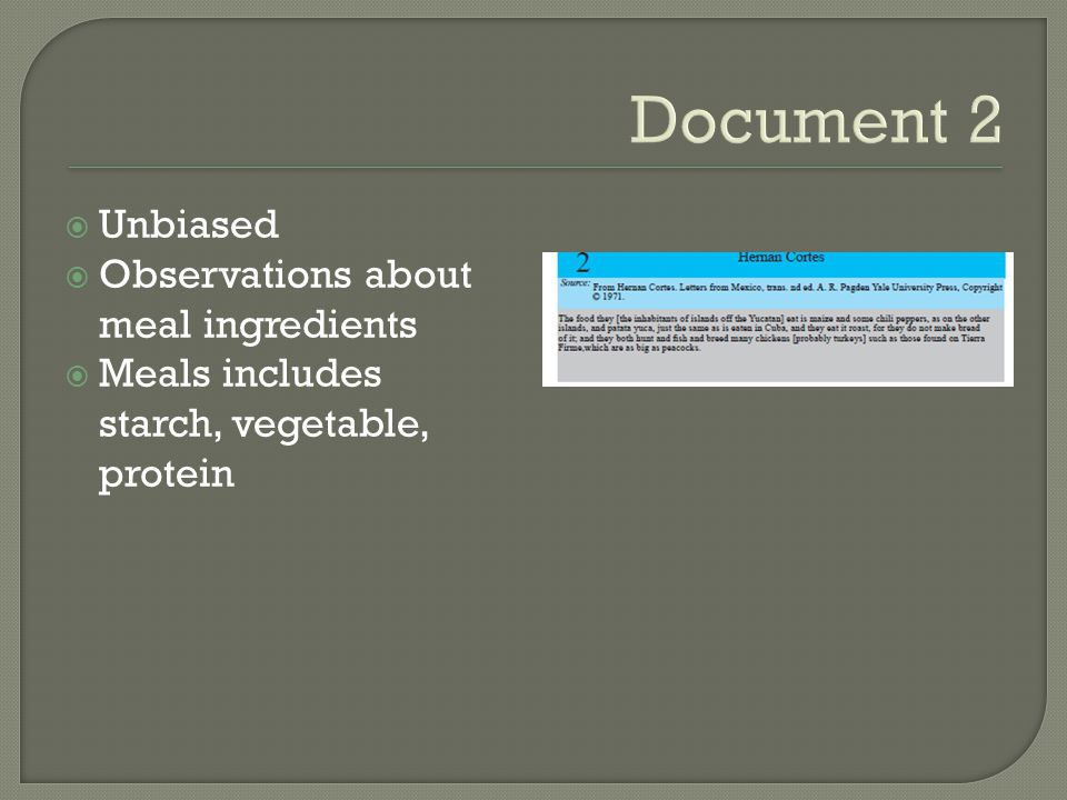 Document 2 Unbiased Observations about meal ingredients