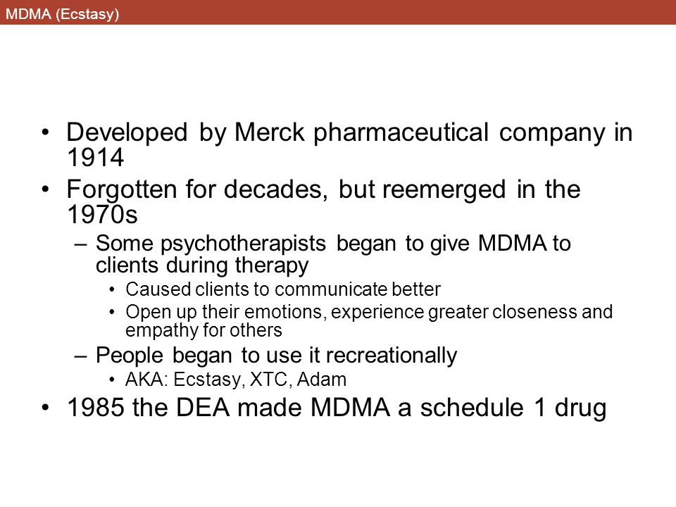 Developed by Merck pharmaceutical company in 1914