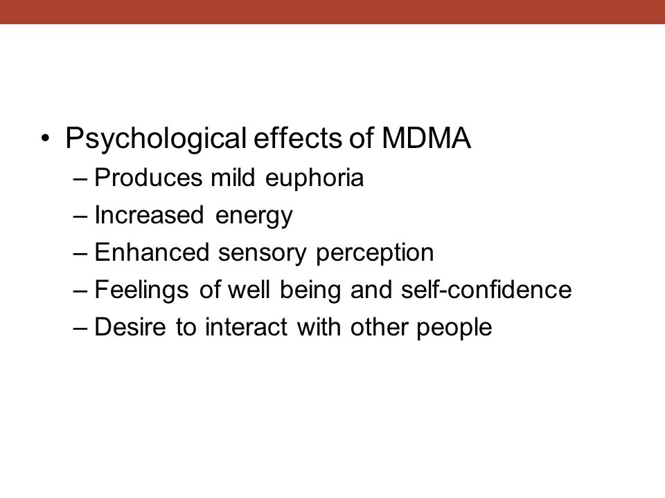 Psychological effects of MDMA