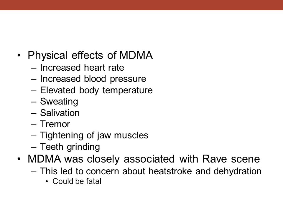 Physical effects of MDMA