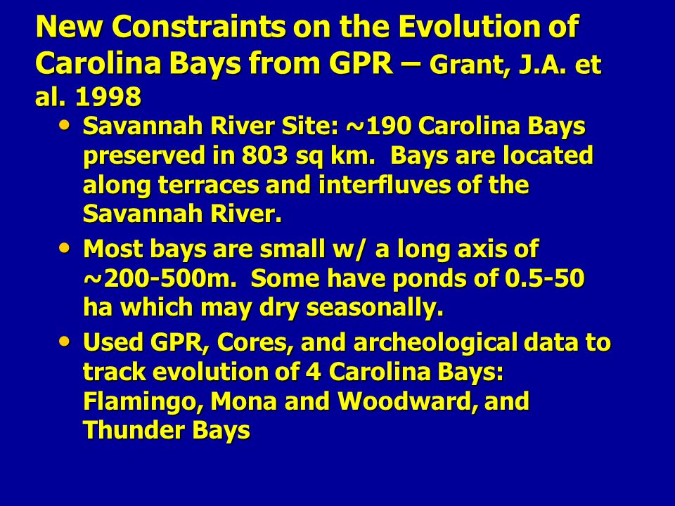 New Constraints on the Evolution of Carolina Bays from GPR – Grant, J