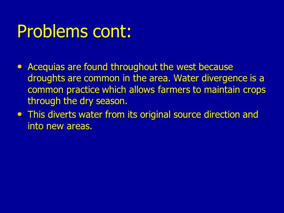Problems cont: