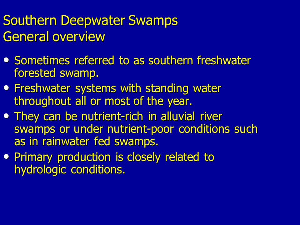 Southern Deepwater Swamps General overview