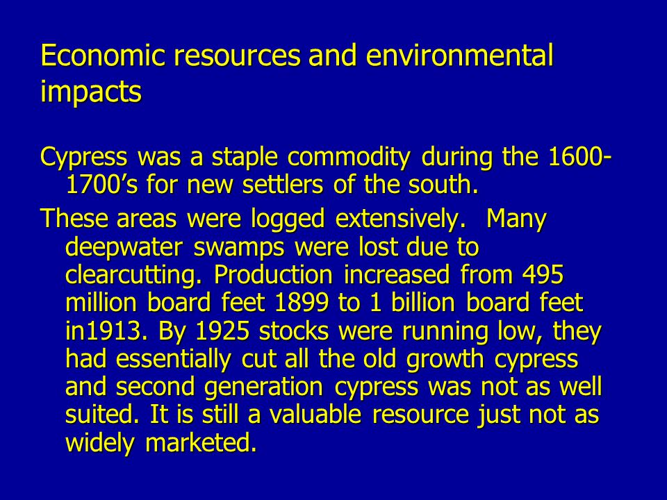 Economic resources and environmental impacts