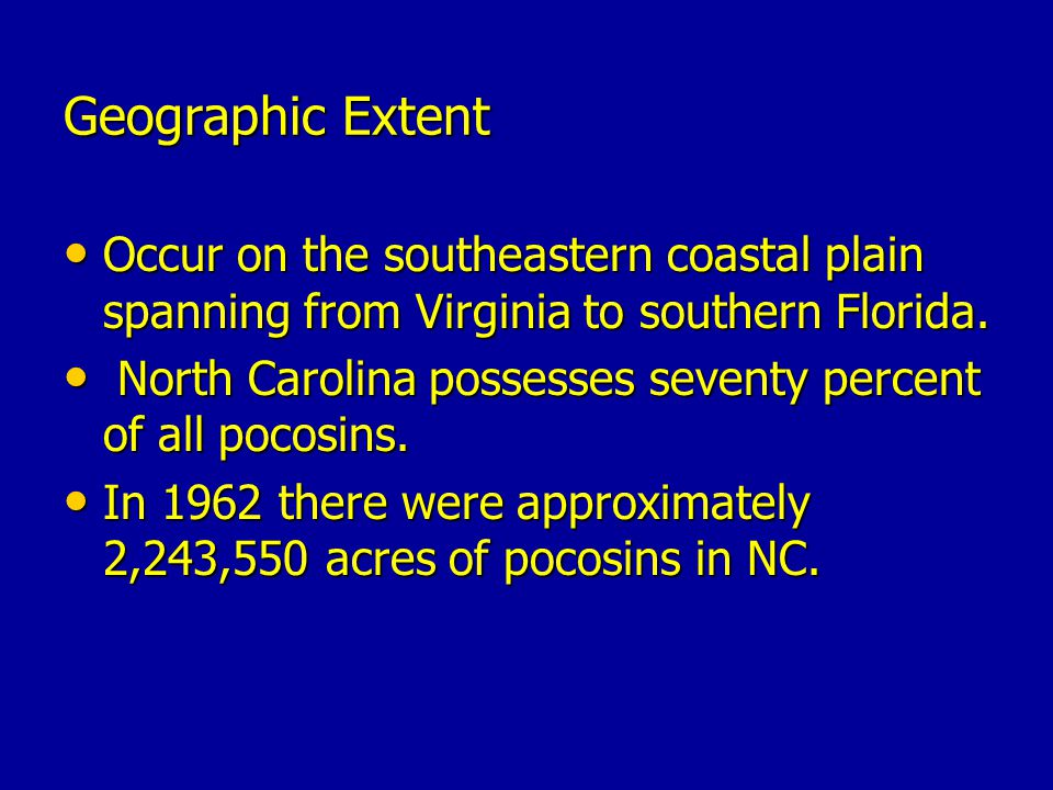 Geographic Extent Occur on the southeastern coastal plain spanning from Virginia to southern Florida.