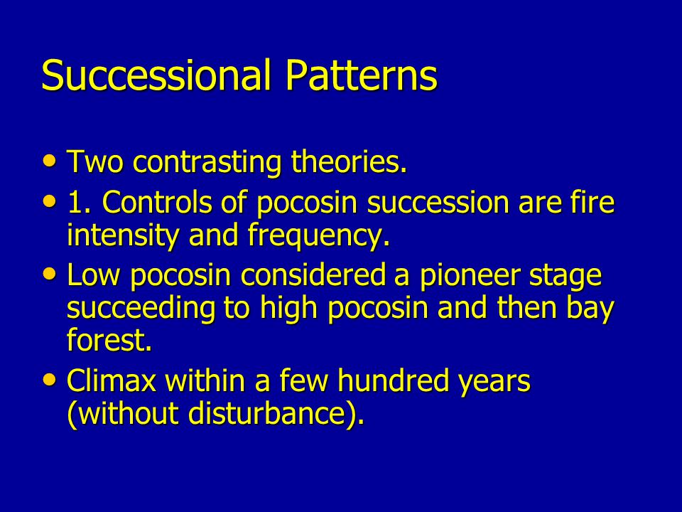 Successional Patterns