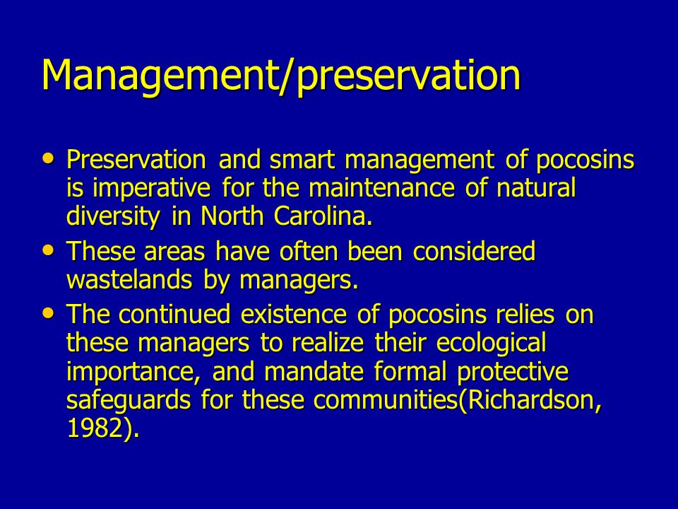 Management/preservation