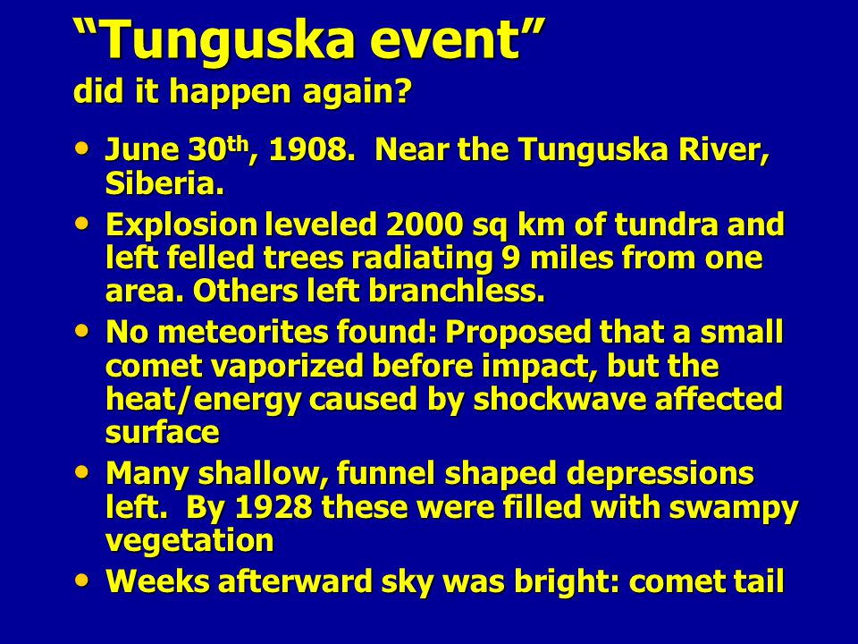 Tunguska event did it happen again
