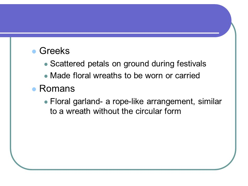 Greeks Romans Scattered petals on ground during festivals