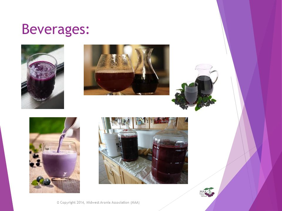 Beverages: © Copyright 2014, Midwest Aronia Association (MAA)