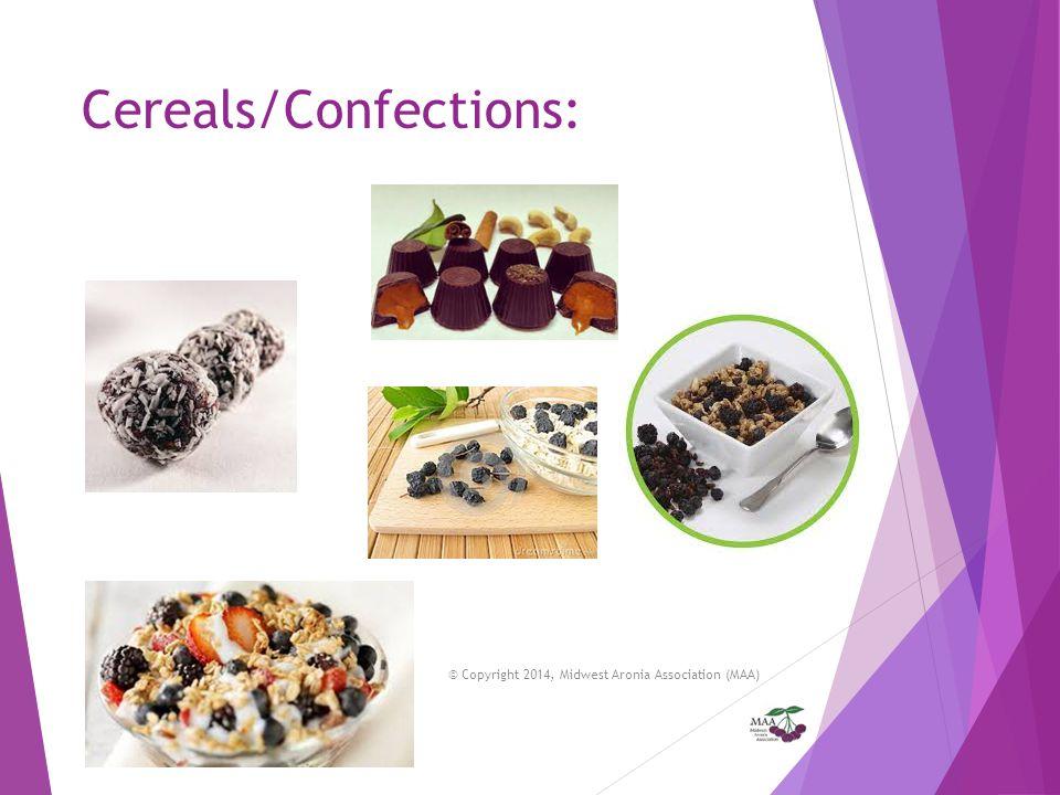 Cereals/Confections: