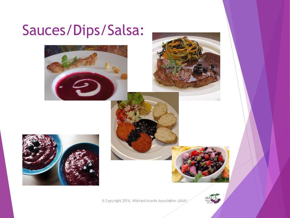Sauces/Dips/Salsa: © Copyright 2014, Midwest Aronia Association (MAA)