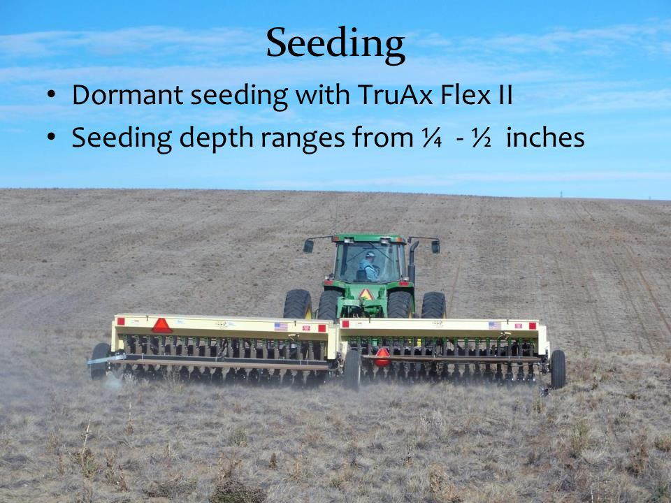 Seeding Dormant seeding with TruAx Flex II