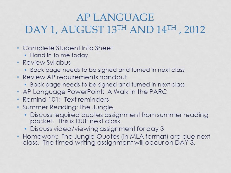 AP Language Day 1, August 13th and 14th , 2012