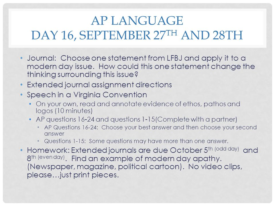 AP Language Day 16, September 27th and 28th