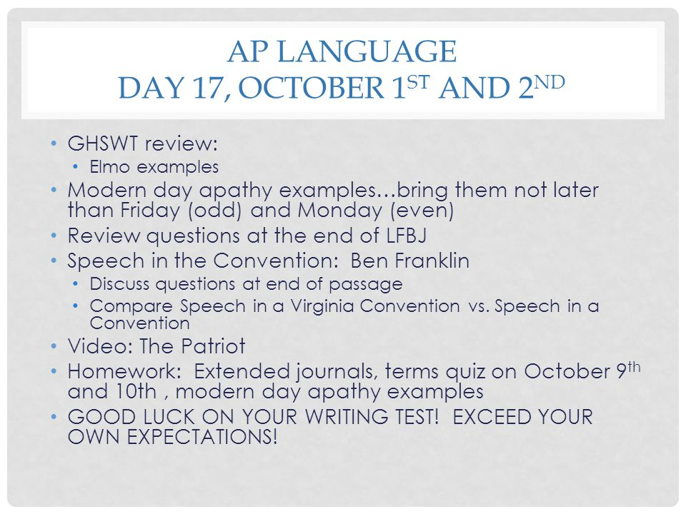 AP Language Day 17, October 1st and 2nd