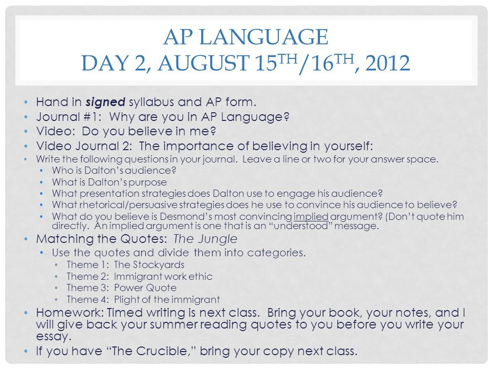 AP Language Day 2, August 15th/16th, 2012