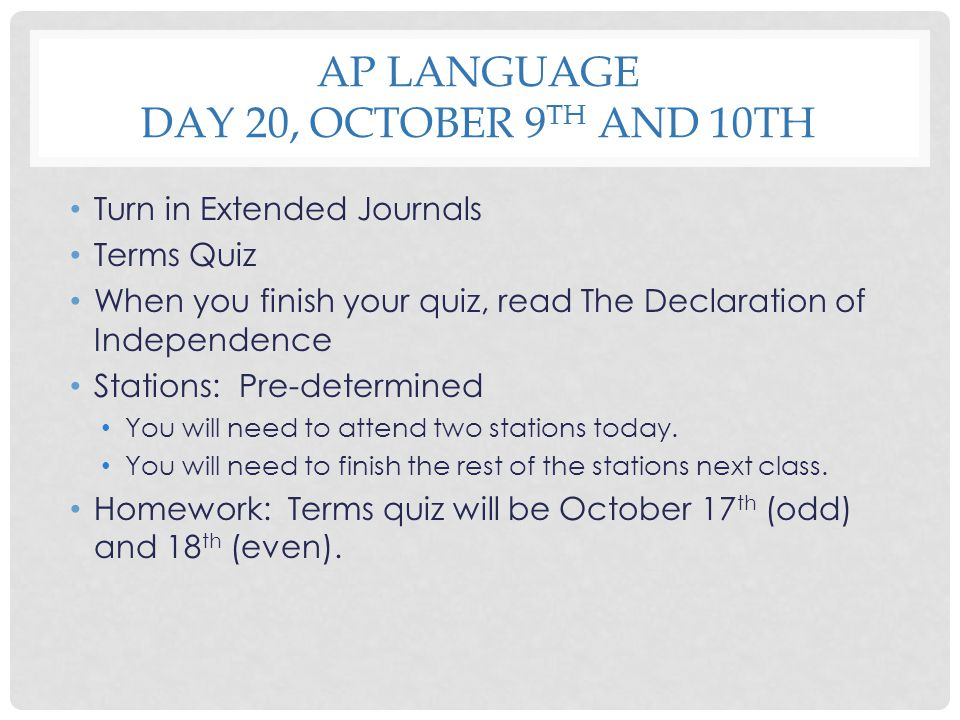 AP Language Day 20, October 9th and 10th