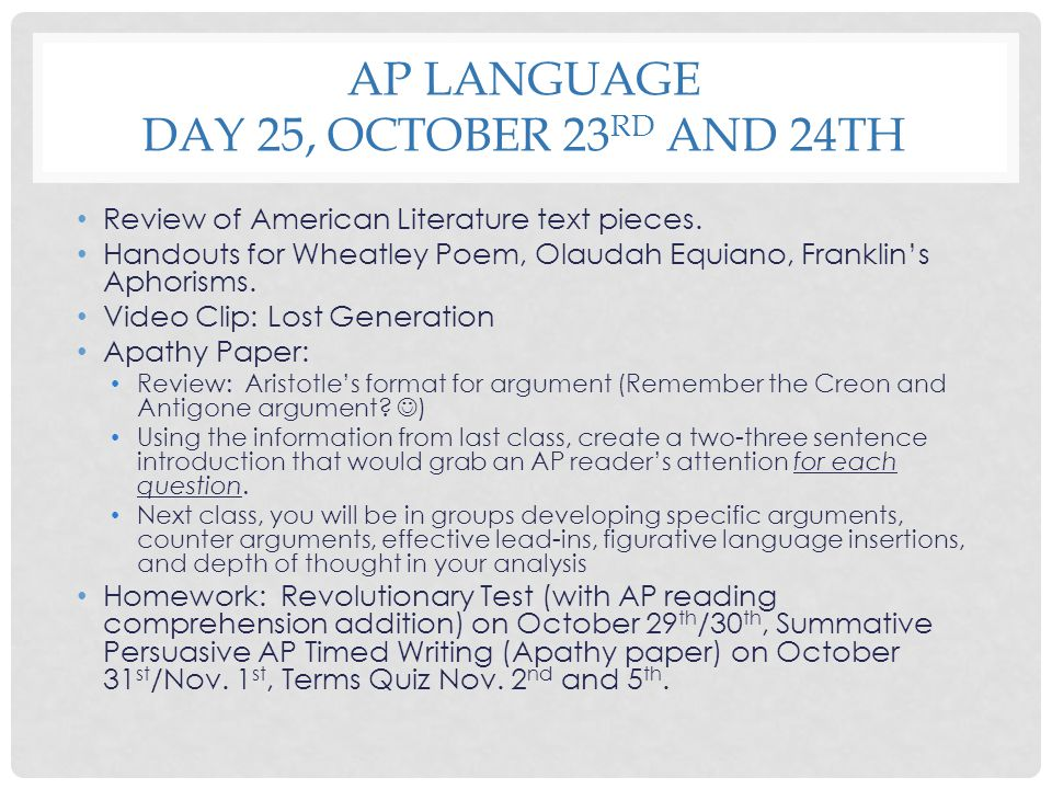 AP Language Day 25, October 23rd and 24th