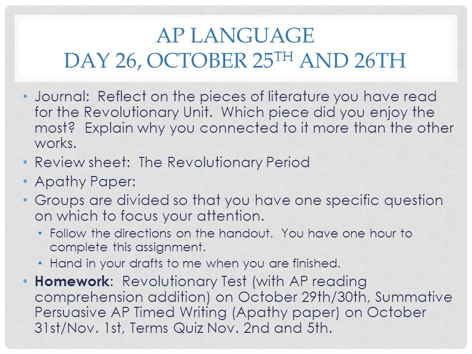 AP Language Day 26, October 25th and 26th