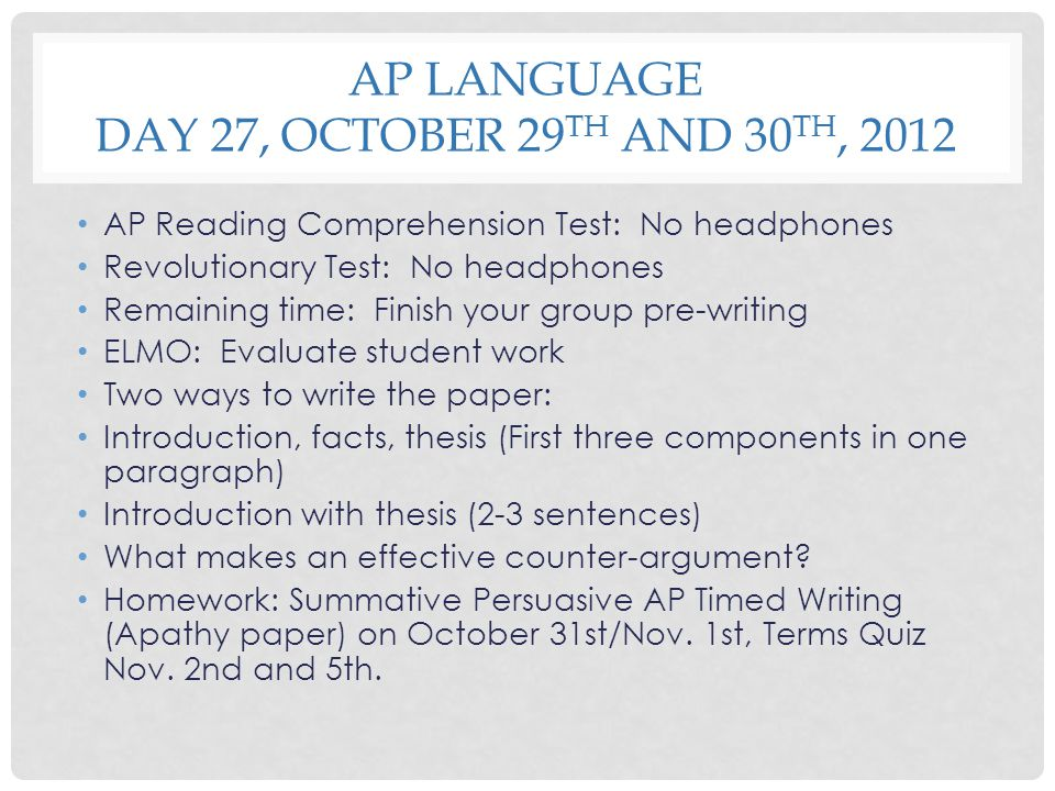 AP Language Day 27, October 29th and 30th, 2012