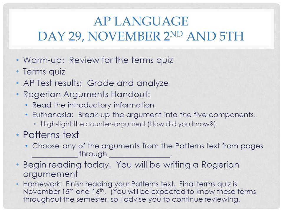AP Language Day 29, November 2nd and 5th