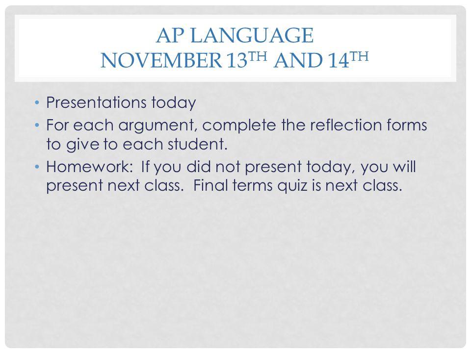 AP Language November 13th and 14th