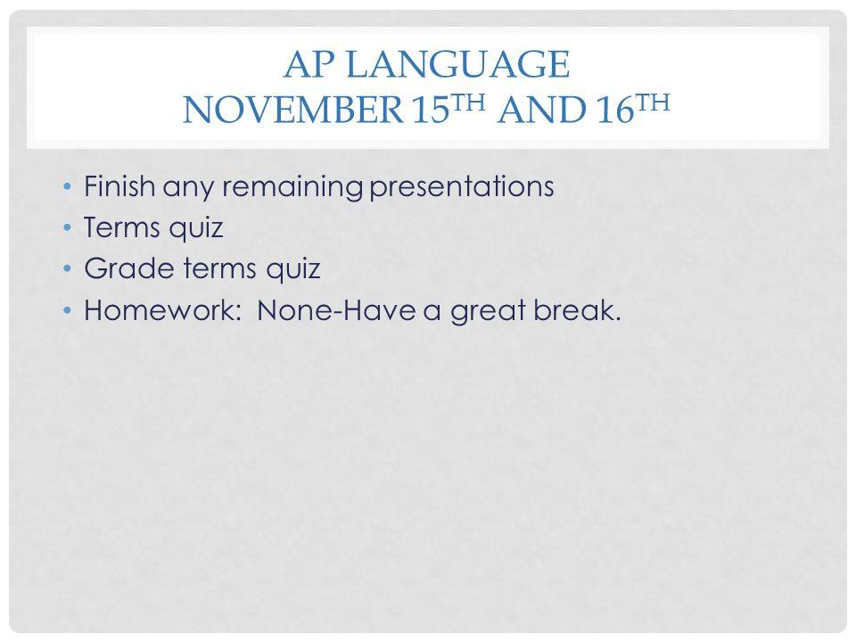 AP Language November 15th and 16th