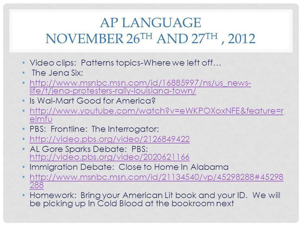 AP LanGuage November 26th and 27th , 2012