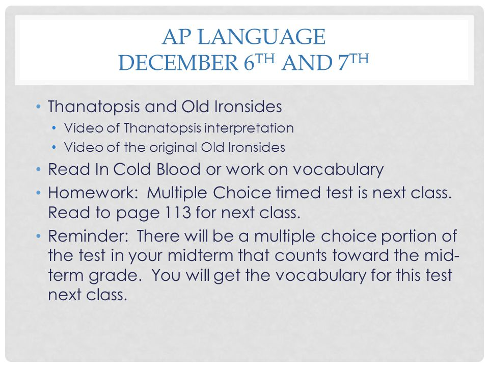 AP LangUage December 6th and 7th