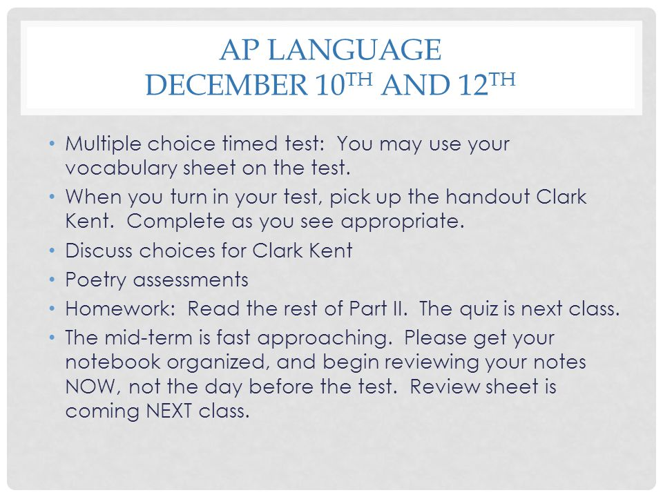 AP LangUAge December 10th and 12th