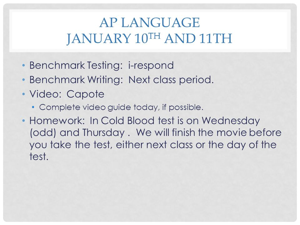 AP Language January 10th and 11th