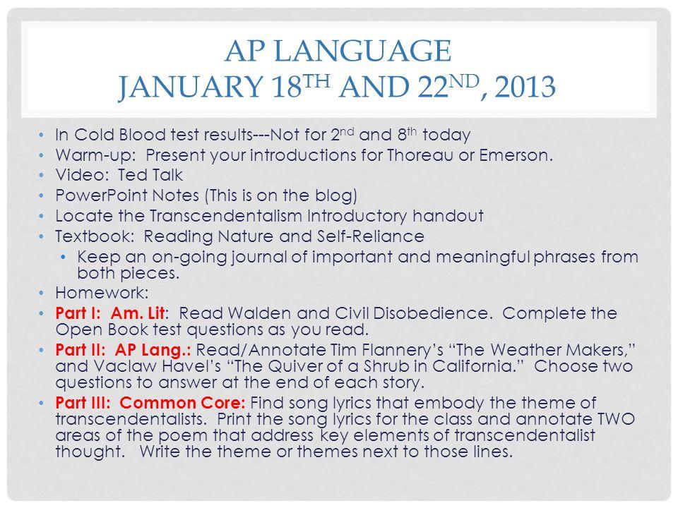 AP Language January 18th and 22nd, 2013