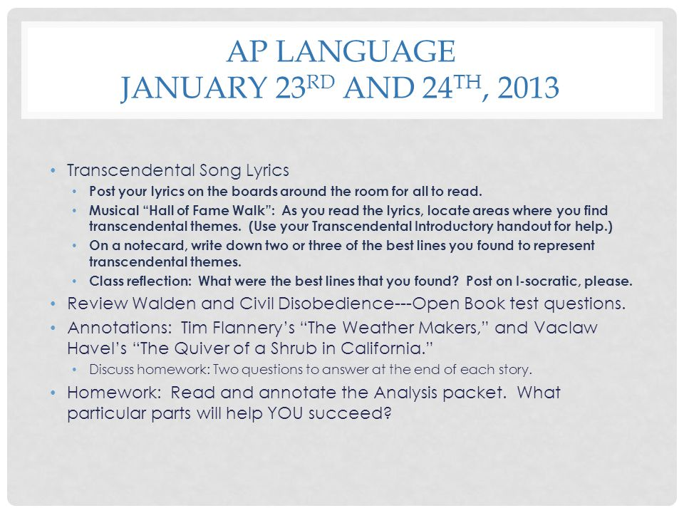 AP Language January 23rd and 24th, 2013