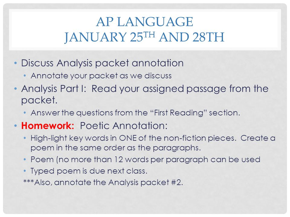AP Language January 25th and 28th
