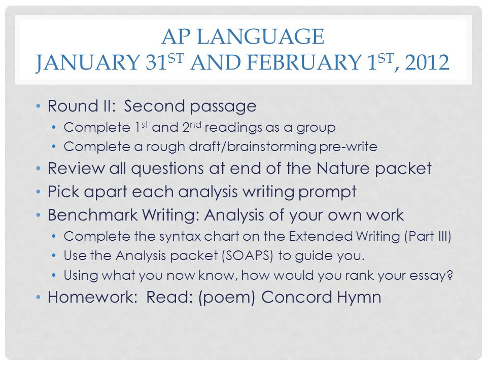 AP Language January 31st and February 1st, 2012