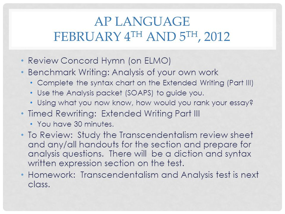 AP Language February 4th and 5th, 2012