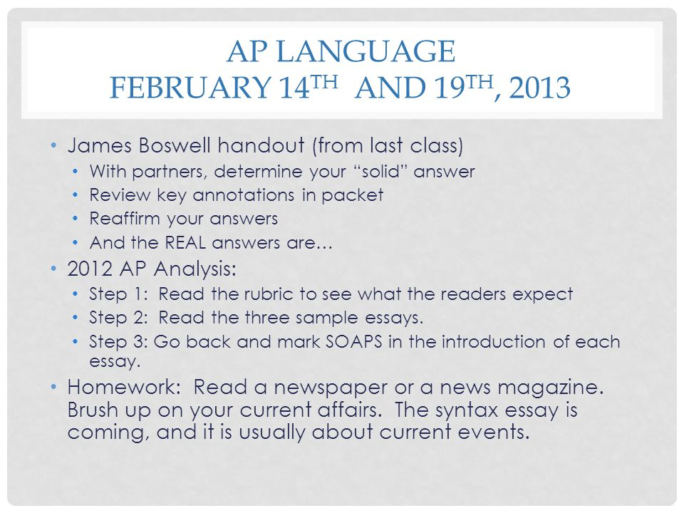 AP Language February 14th and 19th, 2013