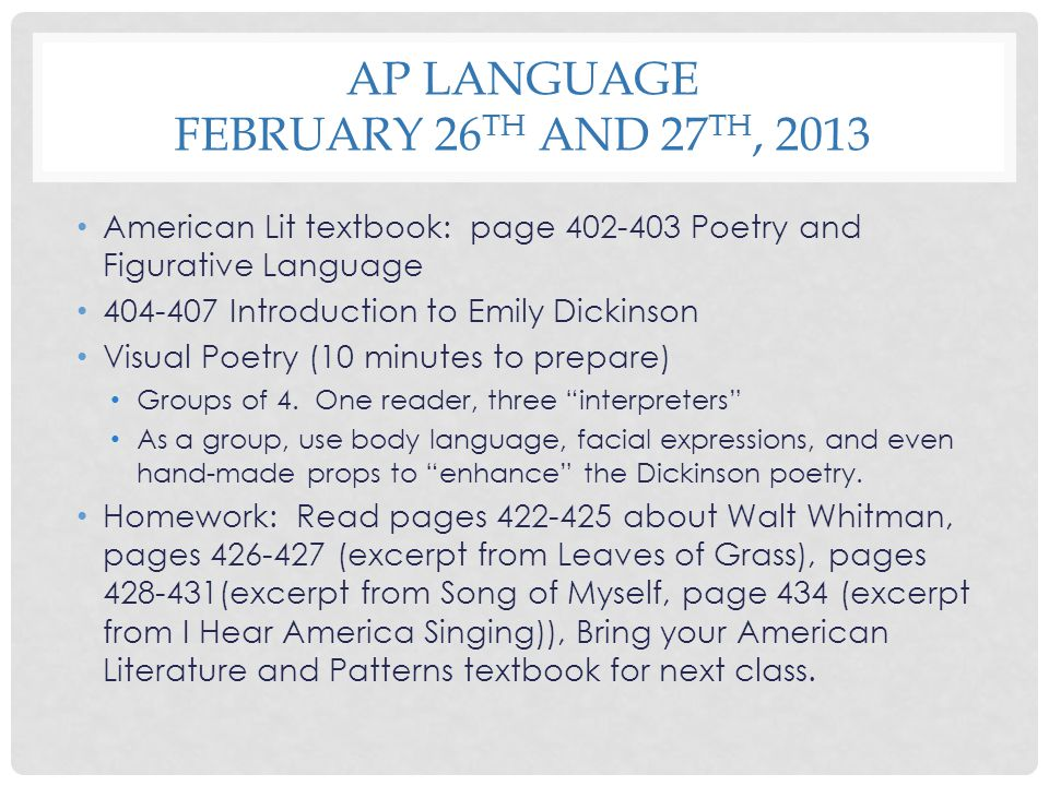 AP Language February 26th and 27th, 2013