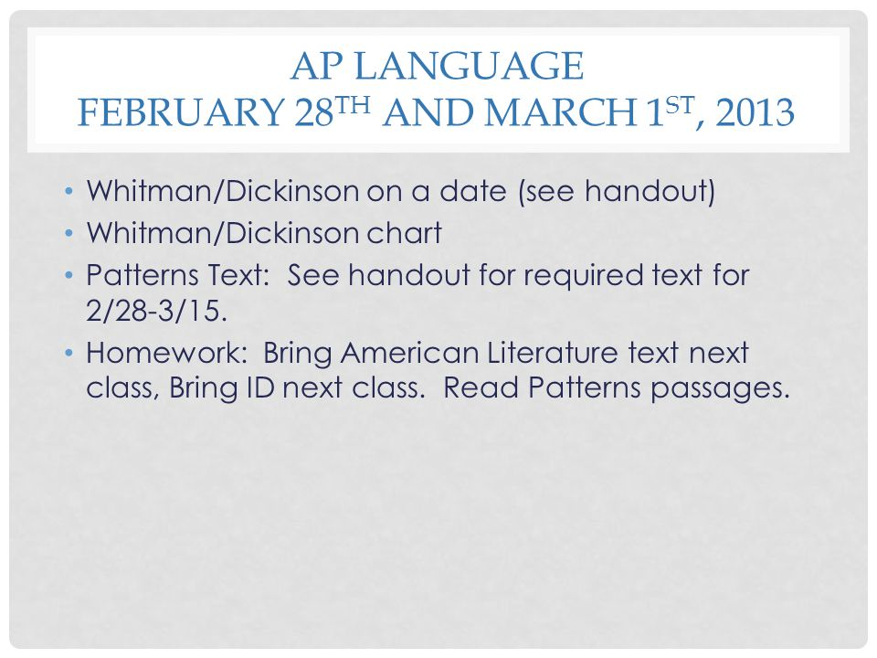 AP Language February 28th and March 1st, 2013