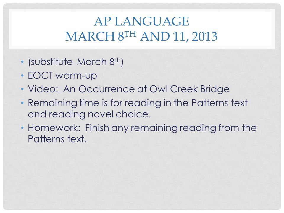 AP Language March 8th and 11, 2013