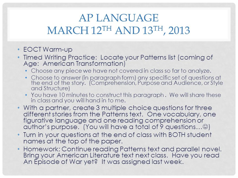 AP Language March 12th and 13th, 2013